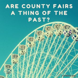 Are county fairs a thing of the past? Ferris wheel.